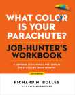 What Color Is Your Parachute? Job-Hunter's Workbook, Sixth Edition: A Companion to the World's Most Popular and Bestselling Career Handbook Cover Image
