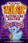 Uncle John's FACTASTIC Bathroom Reader (Uncle John's Bathroom Reader Annual) Cover Image