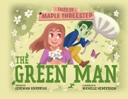 The Green Man: Tales of Maple Threestep Cover Image