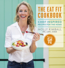 The Eat Fit Cookbook: Chef Inspired Recipes for the Home Cover Image