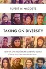 Taking on Diversity: How We Can Move from Anxiety to Respect Cover Image