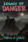 Legacy of Danger Cover Image