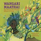 Wangari Maathai: The Woman Who Planted a Million Trees Cover Image