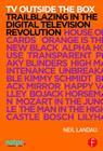 TV Outside the Box: Trailblazing in the Digital Television Revolution (Natpe Presents) Cover Image