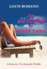 The BUTCHER of PUNTA CANA (Detective Vic Gonnella #4) Cover Image