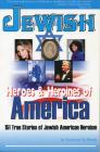 Jewish Heroes & Heroines of America Cover Image