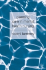 Planning Care in Mental Health Nursing Cover Image