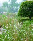 The Gardens of Arne Maynard Cover Image