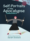 Self-Portraits of the Apocalypse: Shelter-in-Place Cover Image