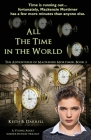 All the Time in the World: The Adventures of Mackenzie Mortimer, Book Three Cover Image