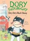 Dory Fantasmagory: Dory Dory Black Sheep Cover Image