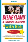 Fodor's Disneyland & Southern California with Kids Cover Image
