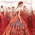 The Elite Lib/E (Selection #2) Cover Image