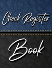 Check Register Book: 7 Column Payment Record, Record and Tracker Log Book, Personal Checking Account Balance Register, Checking Account Tra Cover Image