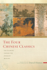 The Four Chinese Classics: Tao Te Ching, Analects, Chuang Tzu, Mencius Cover Image