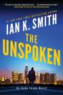 The Unspoken: An Ashe Cayne Novel Cover Image