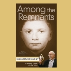 Among the Remnants: Josh Gortler's Journey Cover Image