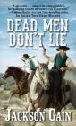 Dead Men Don't Lie (An Outlaw Torn Slater Western #1) Cover Image