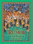 The Rumor: A Jataka Tale from India Cover Image