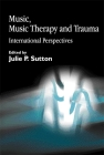Music, Music Therapy and Trauma: International Perspectives Cover Image