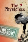 The Physicists: A Comedy in Two Acts Cover Image
