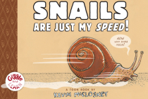Snails Are Just My Speed! (Giggle and Learn) Cover Image