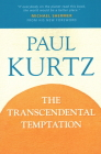 The Transcendental Temptation: A Critique of Religion and the Paranormal Cover Image