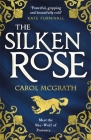 The Silken Rose (The Rose Trilogy) Cover Image