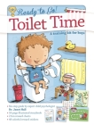 Toilet Time: A Training Kit for Boys (Ready to Go!) Cover Image
