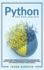 Python for Data Analysis: Master Deep Learning with Python Language and Become Great at Programming Python for Beginners with Hands-on Project ( Cover Image