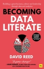 Becoming Data Literate: Building a Great Business, Culture and Leadership Through Data and Analytics Cover Image