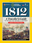 1812: A Traveler's Guide to the War That Defined a Continent Cover Image