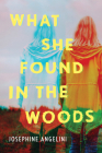 What She Found in the Woods Cover Image
