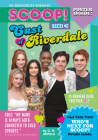 Cast of Riverdale: Issue #3 (Scoop! The Unauthorized Biography #3) Cover Image