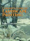 Carlson's Guide to Landscape Painting (Dover Art Instruction) Cover Image