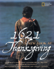 1621: A New Look at Thanksgiving Cover Image