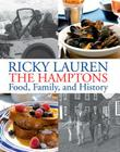 The Hamptons: Food, Family, and History Cover Image
