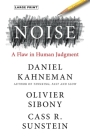 Noise: A Flaw in Human Judgment Cover Image