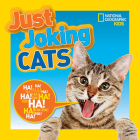 National Geographic Kids Just Joking Cats Cover Image