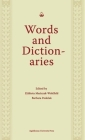 Words and Dictionaries: A Festschrift for Professor Stanislaw Stachowski on the Occasion of His 85th Birthday Cover Image