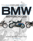 The Complete Book of BMW Motorcycles: Every Model Since 1923 Cover Image