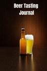 Beer Tasting Iournal: Beer Logbook 6 x 9 with 111 pages Cover Image