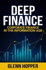 Deep Finance: Corporate Finance in the Information Age Cover Image