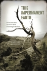 This Impermanent Earth: Environmental Writing from the Georgia Review (Georgia Review Books) Cover Image