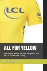 All for Yellow: How doping always was and always will be a part of professional cycling Cover Image