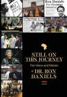 Still On this Journey: The Vision and Mission of Dr. Ron Daniels Cover Image