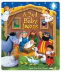 Bed for Baby Jesus (Boardbooks - Board Book) Cover Image