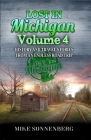 Lost In Michigan Volume 4: History and Travel Stories from an Endless Road Trip Cover Image