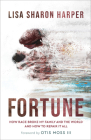Fortune: How Race Broke My Family and the World--And How to Repair It All Cover Image