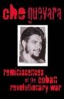 Reminiscences of the Cuban Revolutionary War Reminiscences of the Cuban Revolutionary War Cover Image